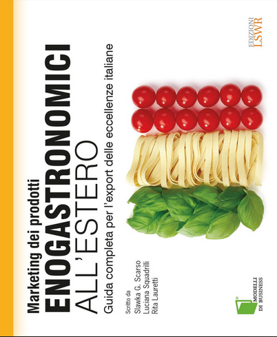 QUALE MARKETING PER L'ENOGASTRONOMIA ALL'ESTERO?